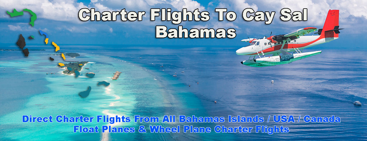 Charter Flights To Cay Sal Bahamas