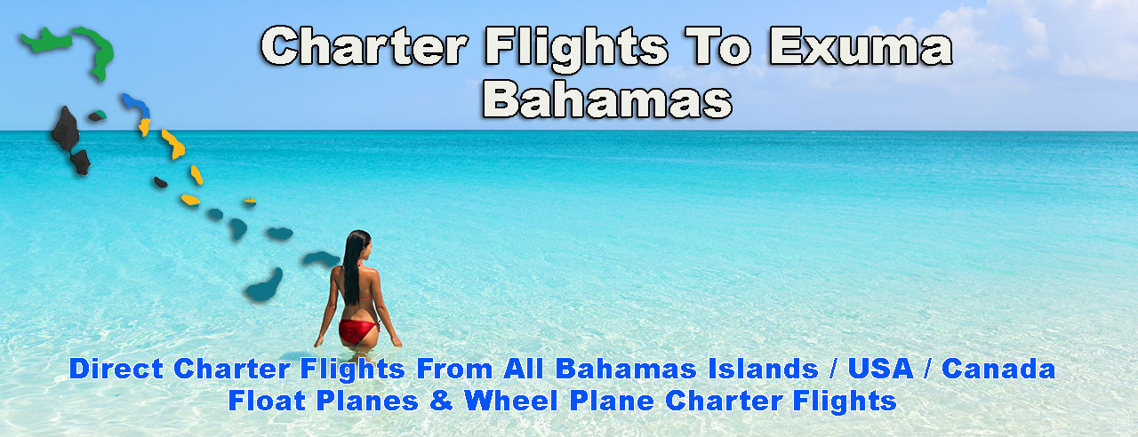 Charter Flights To Exuma Bahamas