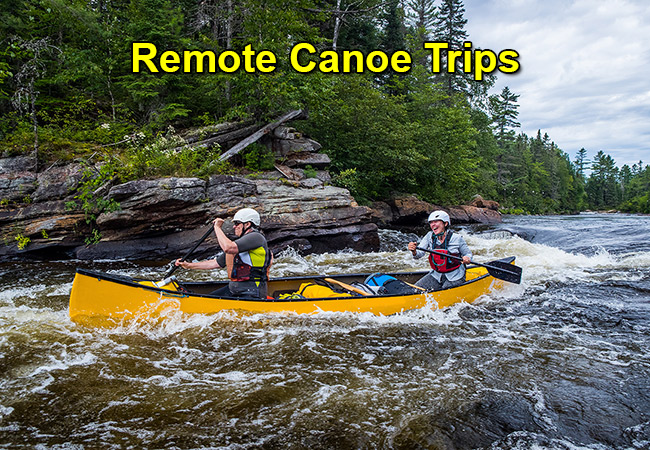 Canoe Trip Outfitting and Fly Outs